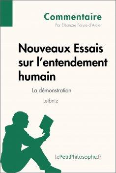 eBook: Nouveaux Essais sur l'entendement humain de Leibniz - La démonstration (Commentaire)
