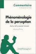 eBook: Phénoménologie de la perception de Merleau-Ponty - Autrui et le monde humain (Commentaire)