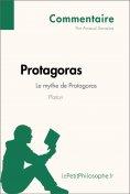 eBook: Protagoras de Platon - Le mythe de Protagoras (Commentaire)