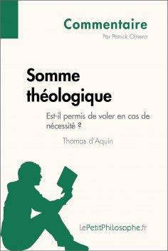 ebook: Somme théologique de Thomas d'Aquin - Est-il permis de voler en cas de nécessité ? (Commentaire)