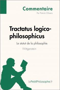eBook: Tractatus logico-philosophicus de Wittgenstein - Le statut de la philosophie (Commentaire)