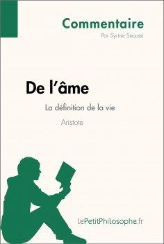 ebook: De l'âme d'Aristote - La définition de la vie (Commentaire)