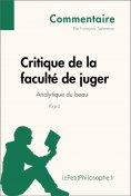 eBook: Critique de la faculté de juger de Kant - Analytique du beau (Commentaire)