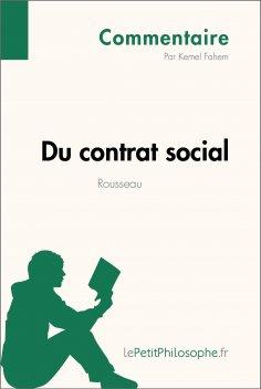 ebook: Du contrat social de Rousseau (Commentaire)
