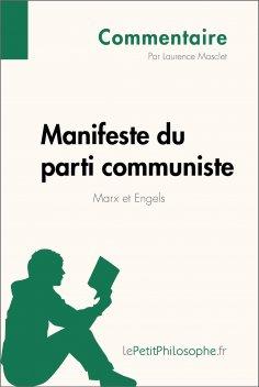 eBook: Manifeste du parti communiste de Marx et Engels (Commentaire)
