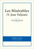 ebook: Les Misérables V - Jean Valjean