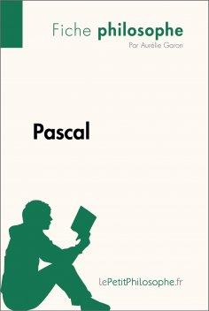 ebook: Pascal (Fiche philosophe)