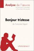 ebook: Bonjour tristesse de Françoise Sagan (Analyse de l'oeuvre)