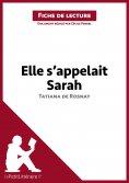 eBook: Elle s'appelait Sarah de Tatiana de Rosnay (Fiche de lecture)