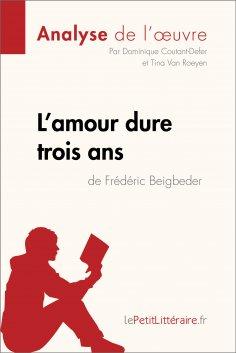 ebook: L'amour dure trois ans de Frédéric Beigbeder (Analyse de l'oeuvre)