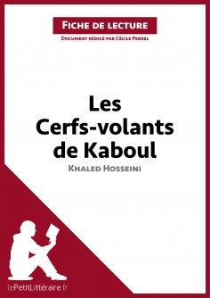 eBook: Les Cerfs-volants de Kaboul de Khaled Hosseini (Fiche de lecture)
