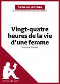 eBook: Vingt-quatre heures de la vie d'une femme de Stefan Zweig (Fiche de lecture)