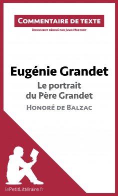 ebook: Eugénie Grandet - Le portrait du père Grandet - Honoré de Balzac (Commentaire de texte)