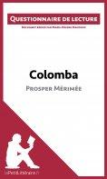 ebook: Colomba de Prosper Mérimée (Questionnaire de lecture)