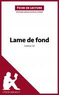 ebook: Lame de fond de Linda Lê (Fiche de lecture)