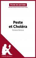 ebook: Peste et Choléra de Patrick Deville (Fiche de lecture)