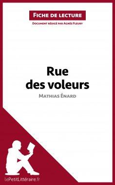 ebook: Rue des voleurs de Mathias Énard (Fiche de lecture)