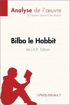 eBook: Bilbo le Hobbit de J. R. R. Tolkien (Analyse de l'oeuvre)