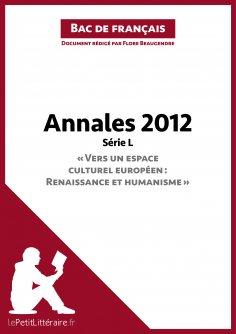 ebook: Bac de français 2012 - Annales Série L (Corrigé)