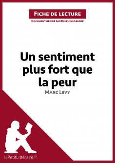 eBook: Un sentiment plus fort que la peur de Marc Levy (Fiche de lecture)