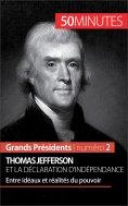 eBook: Thomas Jefferson et la Déclaration d'indépendance