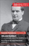 ebook: William McKinley et la guerre hispano-américaine