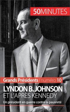 eBook: Lyndon B. Johnson et l'après Kennedy