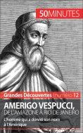 eBook: Amerigo Vespucci, de l'Amazone à Rio de Janeiro