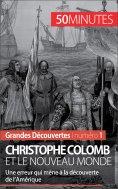 ebook: Christophe Colomb et le Nouveau Monde