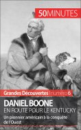 eBook: Daniel Boone en route pour le Kentucky
