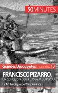 eBook: Francisco Pizarro, un conquistador à l'assaut du Pérou