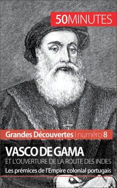 eBook: Vasco de Gama et l'ouverture de la route des Indes
