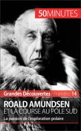 eBook: Roald Amundsen et la course au pôle Sud