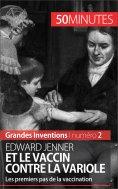 ebook: Edward Jenner et le vaccin contre la variole