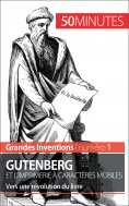 eBook: Gutenberg et l'imprimerie à caractères mobiles