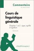 eBook: Cours de linguistique générale de Saussure - Chapitres 1 et 2 : signe, signifié et signifiant (Comme