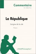 eBook: La République de Platon - L'origine de la cité (Commentaire)