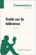 eBook: Traité sur la tolérance de Voltaire (Commentaire)