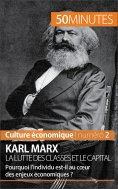 ebook: Karl Marx, la lutte des classes et le capital