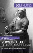ebook: Vermeer de Delft et les scènes de genre