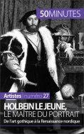 eBook: Holbein le Jeune, le maître du portrait