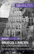 eBook: Bruegel l'Ancien ou « paysan Bruegel »