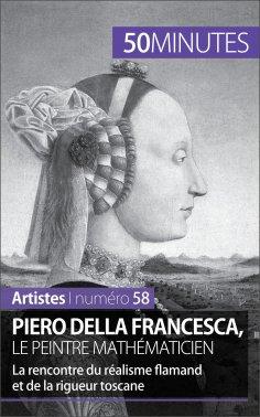 eBook: Piero Della Francesca, le peintre mathématicien