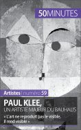 ebook: Paul Klee, un artiste majeur du Bauhaus