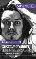 eBook: Gustave Courbet, le peintre en sabots