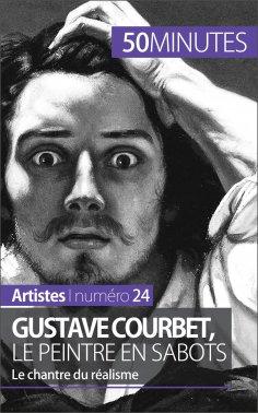 eBook: Gustave Courbet, le peintre en sabots