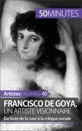 eBook: Francisco de Goya, un artiste visionnaire