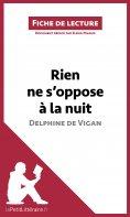 eBook: Rien ne s'oppose à la nuit de Delphine de Vigan (Fiche de lecture)