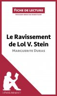ebook: Le Ravissement de Lol V. Stein de Marguerite Duras (Fiche de lecture)