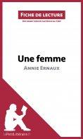 eBook: Une femme d'Annie Ernaux (Fiche de lecture)